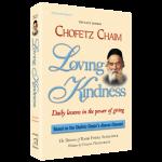 Chofetz Chaim - Loving Kindness