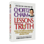 Chofetz Chaim Lessons in Truth