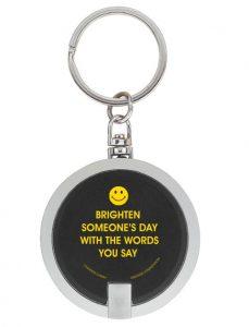 Brighten Someone's Day Flashlight Keychain