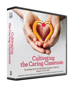 Cultivating the Caring Classroom