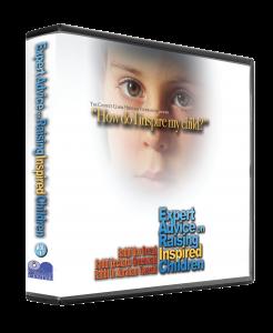 Expert Advice on Raising Inspired Children vol. 1