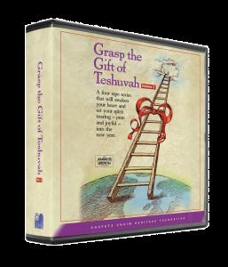 Grasp the Gift of Teshuvah vol. 4