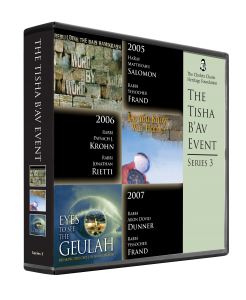 The Tisha B'Av Event series 3